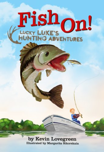 Fish On! (Lucky Luke's Hunting Adventures Book 5) (English Edition)