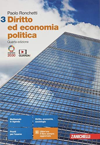 Diritto ed economia politica. Per le Scuole superiori. Con Contenuto digitale (fornito elettronicamente) (Vol. 3)