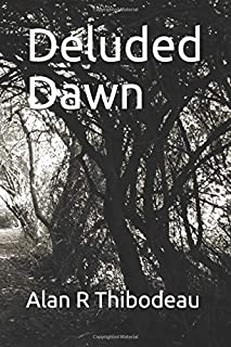 Deluded Dawn