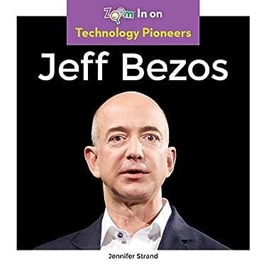 Jeff Bezos (Technology Pioneers)