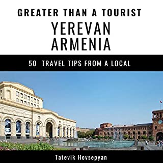 Greater Than a Tourist: Yerevan, Armenia cover art