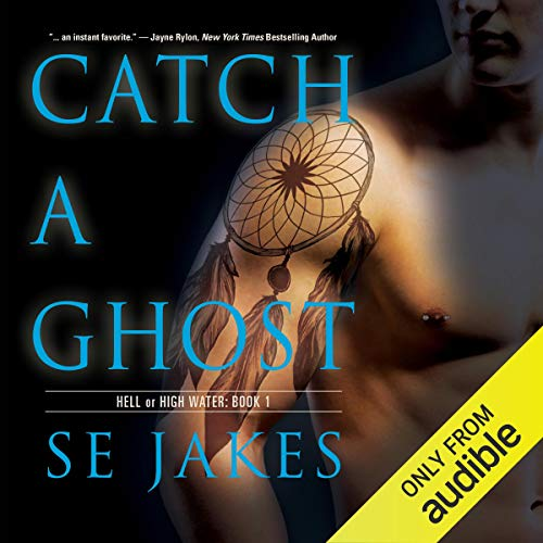 Catch a Ghost Audiobook By SE Jakes cover art