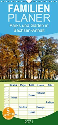 Parks und Gärten in Sachsen-Anhalt - Familienplaner hoch (Wandkalender 2021, 21 cm x 45 cm, hoch)