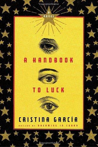 A Handbook to Luck (Vintage Contemporaries)