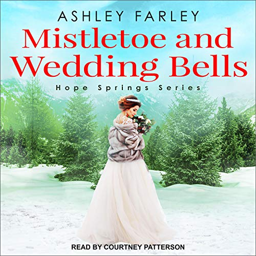 Mistletoe and Wedding Bells cover art