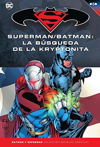 Batman y Superman - Colección Novelas Gráficas núm. 29:Superman/Batman: La búsqueda de la kryptonita