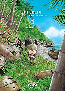 Peleliu - Guernica of Paradise Edition spéciale Tome 1