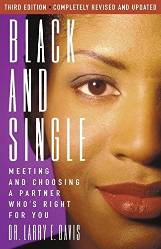 Black and Single: Meeting and Choosing a Partner Who's Right for You (Nia Guide to Black Women) (English Edition)