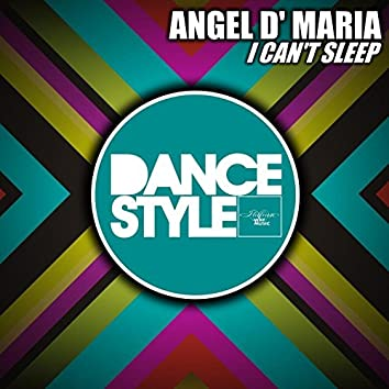 I Can't Sleep (Dance Style)