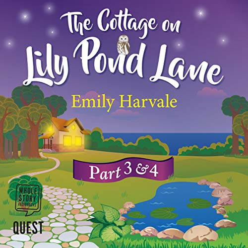 The Cottage on Lily Pond Lane Part 3 and Part 4 cover art