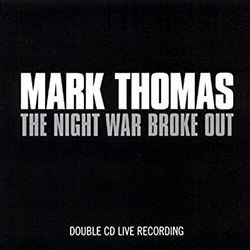 The Night War Broke Out (Live)