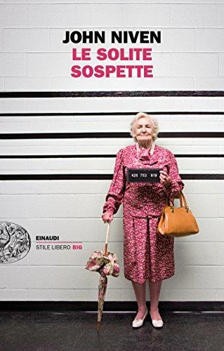 Le solite sospette (Einaudi. Stile libero big)