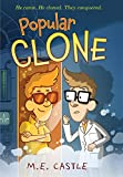 Popular Clone (The Clone Chronicles Book 1)