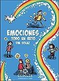 Emociones, Todo un Reto (Actividades de educación emocional basadas en el respeto, la empatía y la tolerancia para niños de doce a dieciséis años.)