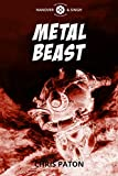 Metal Beast: A Short Story for Halloween (English Edition)