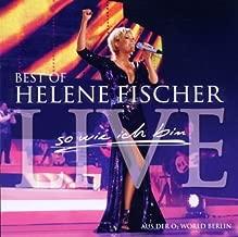 Best of Live: So Wie Ich Bin by Fischer, Helene (2010-12-10)