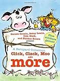 A Barnyard Collection: Click, Clack, Moo and More (A Click Clack Book)