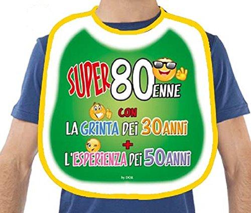 BAVAGLIONE 80 ANNI - Gadget Stampato Idea Regalo Festa 80° Compleanno