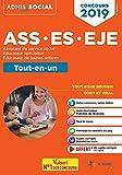 Concours ASS, ES, EJE Assistant de service social, Educateur spécialisé, Educateur de jeunes enfants: Tout-en-un (Admis social)
