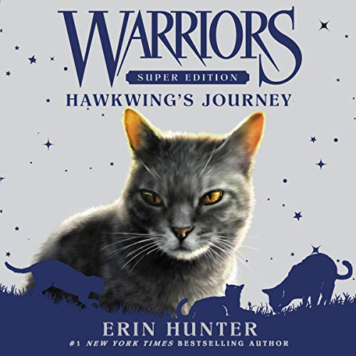 Warriors Super Edition: Hawkwing's Journey cover art