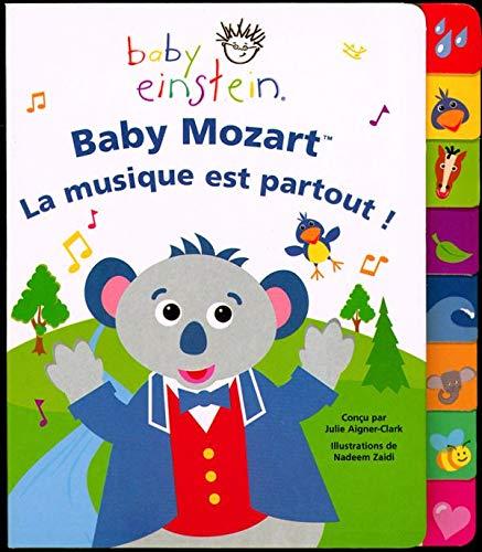 Baby Mozart : La musique est partout ! (Baby Einstein)