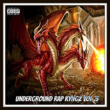 Underground Rap Kyngz, Vol. 5