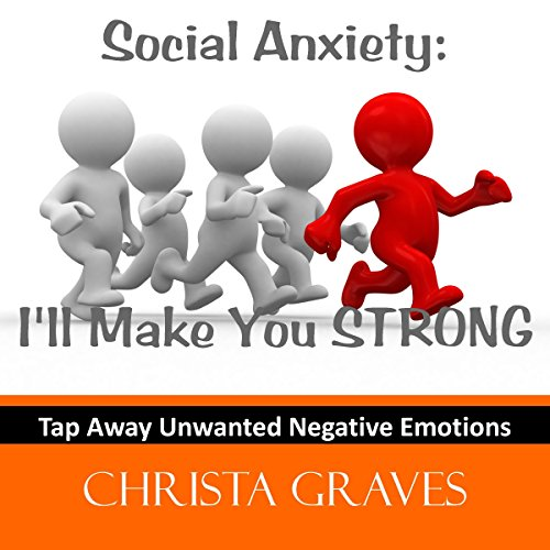 Social Anxiety: I'll make you STRONG audiobook cover art