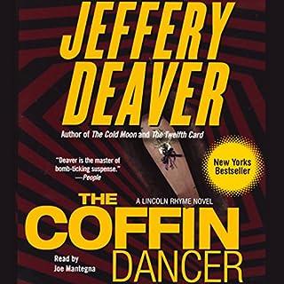 The Coffin Dancer     A Novel              Autor:                                                                                                                                 Jeffery Deaver                               Sprecher:                                                                                                                                 Joe Mantegna                      Spieldauer: 5 Std. und 16 Min.     8 Bewertungen     Gesamt 3,9