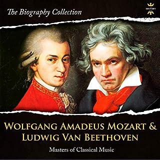Wolfgang Amadeus Mozart & Ludwig van Beethoven audiobook cover art