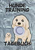 Hunde Training Tagebuch: liebevoll gestaltetes Tagebuch für das Training mit deinem Vierbeiner. Schöne Erinnerung an die Zeit mit deinem Welpen.