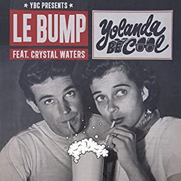 Le Bump (feat. Crystal Waters)