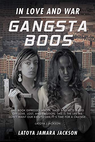 Gangsta Boos: In Love and War (English Edition)