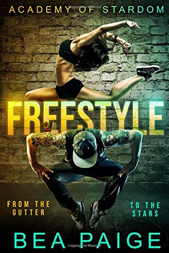 Freestyle: A Reverse Harem, Enemies to Lovers Romance (Academy of Stardom)