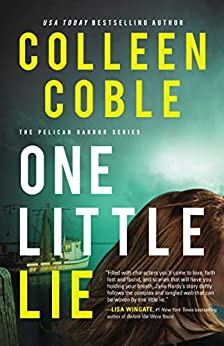 One Little Lie (The Pelican Harbor Series Book 1) by [Colleen Coble]