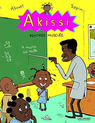 Akissi, 4 : Akissi: Rentrée musclée