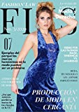 FLIS® Moda y Derecho al Día Nº 3/2020: Producción de moda en cercanía (FLIS® Moda y Derecho al Día 2020 3)