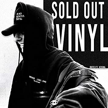 Sold Out Vinyl (feat. V3sna)