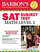 Barron's SAT Subject Test: Math Level 2 (Barron's SAT Subject Test Math Level 2)