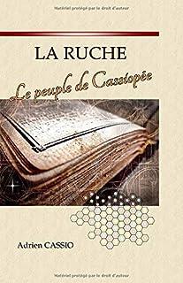 LA RUCHE: Le peuple de Cassiopée