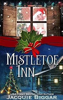 Mistletoe Inn by [Jacquie Biggar]