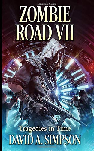 Zombie Road VII: Tragedies in Time