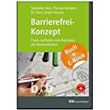 Barrierefrei-Konzept - mit E-Book (PDF): Praxis-Leitfaden zum Nachweis der Barrierefreiheit im Neubau und Bestand