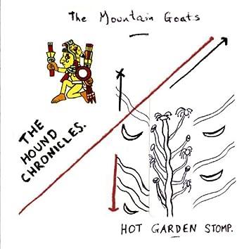 The Hound Chronicles / Hot Garden Stomp