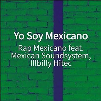 Yo Soy Mexicano