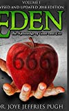 Eden: The Knowledge Of Good and Evil 666 Volume 1