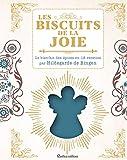 Les biscuits de la joie - Le bienfait des épices en 18 recettes par Hildegarde de Bingen (Beaux livres)