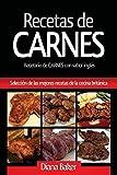 Recetas de Carnes: Selección de las mejores recetas de la cocina británica (1) (Recetas de la Cocina Britanica)