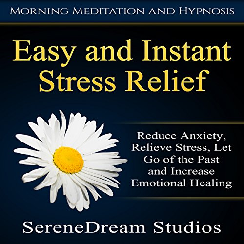 Easy and Instant Stress Relief audiobook cover art
