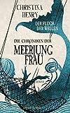 Die Chroniken der Meerjungfrau - Der Fluch der Wellen: Roman (Die Dunklen Chroniken 4)
