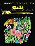 Libro de Colorear, Adultos 4 EN 1: 150 Diseños Para Relajantes y Anti Estrés. Patrones de Paisaje,...